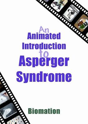 An Animated Introduction to Asperger Syndrome by Biomation