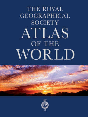 Philip's the Royal Geographical Society Atlas of the World by