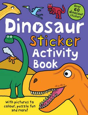 Dinosaur Sticker Activity Book by Roger Priddy