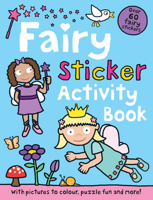 Fairy Sticker Activity Book by Roger Priddy
