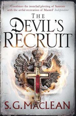 Devil's Recruit by S. G. MacLean