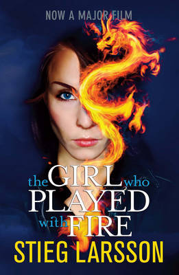 The Girl Who Played With Fire - Film tie-in edition by Stieg Larsson