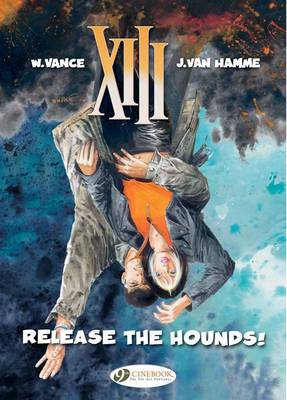XIII Release the Hounds! by Jean van Hamme