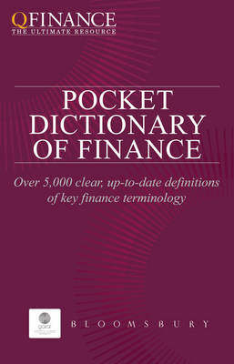 QFINANCE: The Pocket Dictionary of Finance by Bloomsbury
