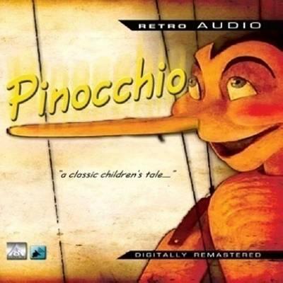 Pinocchio A Classic Audio Play by Carlo Collodi
