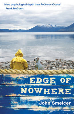 The Edge of Nowhere by John E. Smelcer
