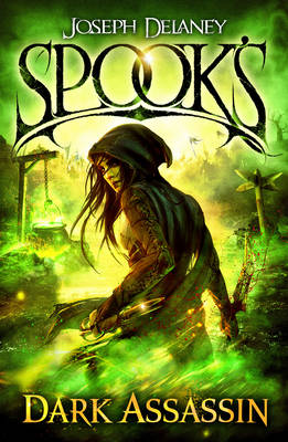 Cover for Spook's: Dark Assassin by Joseph Delaney