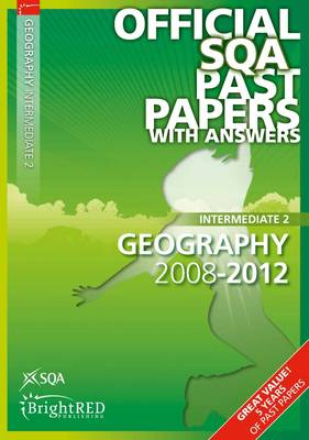 Geography Intermediate 2 SQA Past Papers by SQA