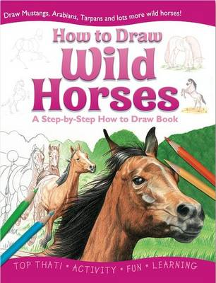 Wild Horses by Lisa Regan, Beckie Williams, Nicholas Forder