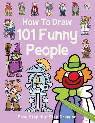 How to Draw 101 Funny People by Nat Lambert