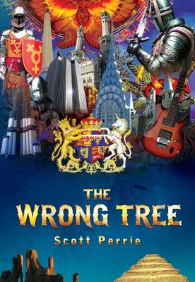 The Wrong Tree by Scott Perrie