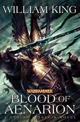 Blood of Aenarion by William King