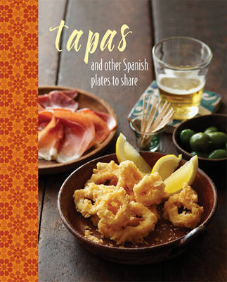 Tapas and Other Spanish Plates to Share by