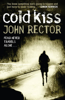 The Cold Kiss by John Rector