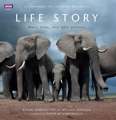 Life Story by Mike Gunton, Rupert Barrington