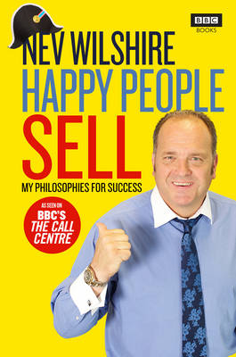 Happy People Sell My Philosophies for Success by Nev Wilshire