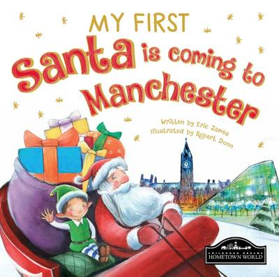 My First Santa is Coming to Manchester by
