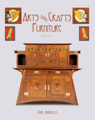 Arts and Crafts Furniture by John Andrews
