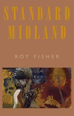 Standard Midland by Roy Fisher