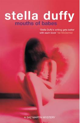 Mouths of Babes by Stella Duffy