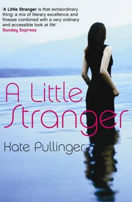 A Little Stranger by Kate Pullinger
