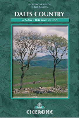 Walks in Dales Country An illustrated guide to 30 scenic walks by Jack Keighley