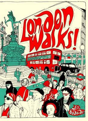 London Walks! by Badaude