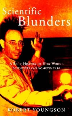 Scientific Blunders by Robert Youngson