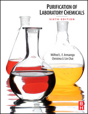 Purification of Laboratory Chemicals by W. L. F. Armarego, Christina Chai
