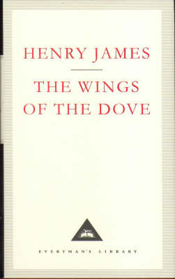 The Wings of the Dove by Henry James, Grey Gowrie