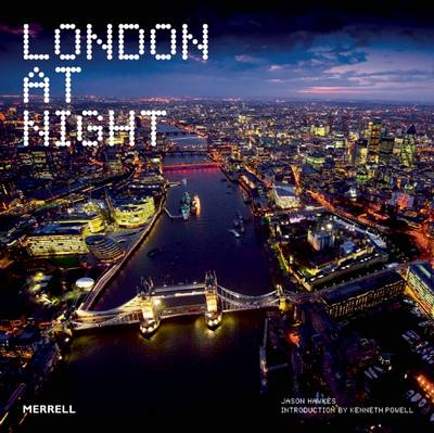 London at Night by Jason Hawkes