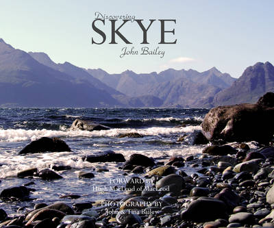 Discovering Skye by John Bailey