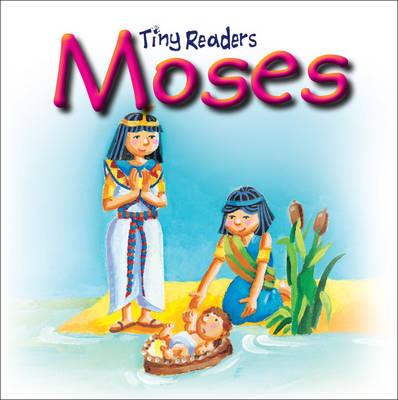 Moses Tiny Readers by Sally Lloyd-Jones, Juliet David