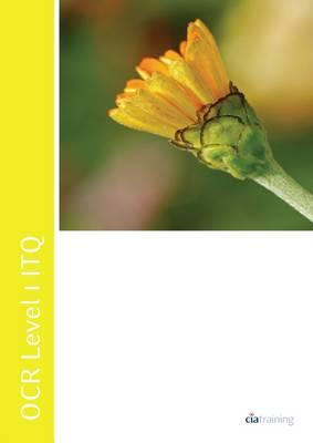 OCR Level 1 ITQ - Unit 77 - Word Processing Software Using Microsoft Word 2007 by CiA Training Ltd.