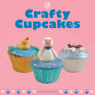 Crafty Cupcakes by Ann Pickard