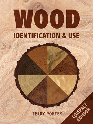 Wood Identification & Use by Terry Porter