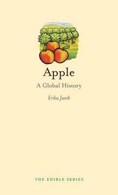 Apple A Global History by Erika Janik