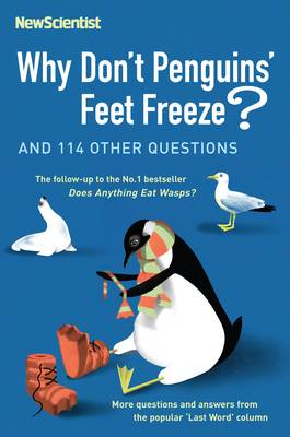 Why Don't Penguins' Feet Freeze? by