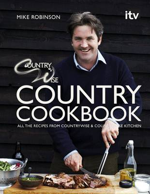 Countrywise Country Cookbook by Mike Robinson