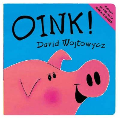 Oink! by David Wojtowycz