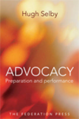 Advocacy Preparation and performance by Hugh M. Selby