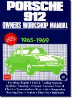 Porsche 912 Owners Workshop Manual 1965-69 by Autobooks Team of Writers and Illustrators