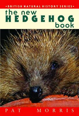 The New Hedgehogs Book by Pat Morris