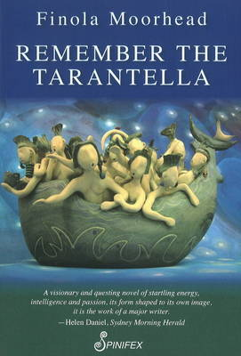 Remember the Tarantella by Finola Moorhead