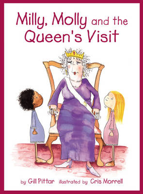 Milly and Molly and the Queen's Visit by