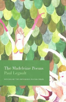 The Madeleine Poems by Paul Legault