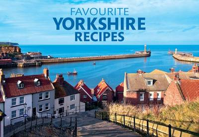 Favourite Yorkshire Recipes by A. R. Quinton