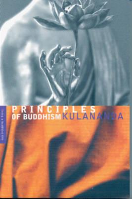 Principles of Buddhism by Kulananda