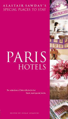 Paris Hotels by Susan Luraschi