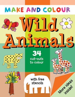 Make and Colour Wild Animals by Clare Beaton